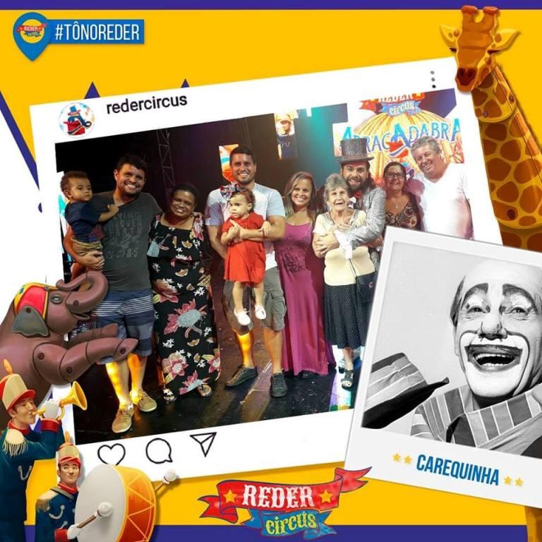 A família do palhaço Carequinha prestigiou o espetáculo Abracadabra que ganhou proporções internacionais. Assim como Frederico Reder, Carequinha morou em São Gonçalo