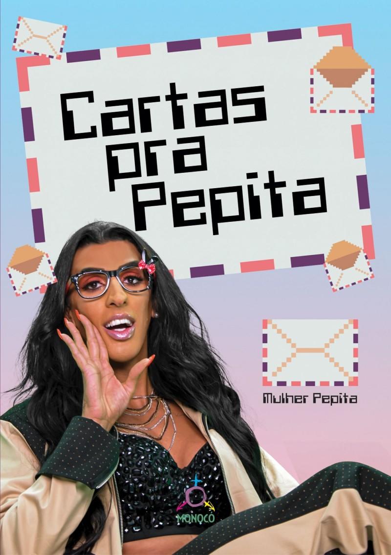 A capa do livro 'Cartas Pra Pepita', da Pepita que sai pelo selo Monocó